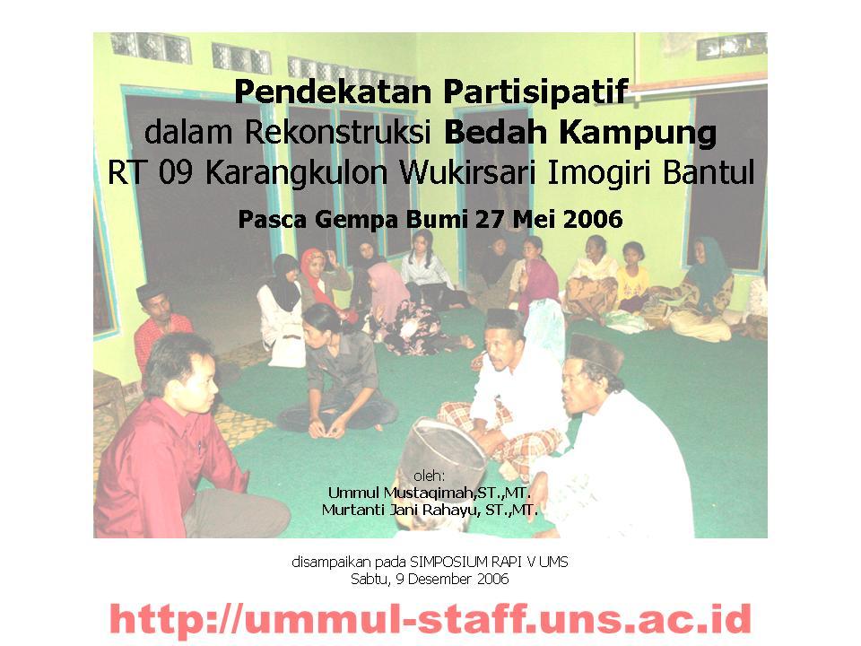 Pendekatan Partisipatif  dalam Rekonstruksi Bedah Kampung  RT 09 Karangkulon Wukirsari Imogiri Bantul Pasca Gempa Bumi 27 Mei 2006